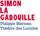 Simon La Gadouille - octobre 2014 @ Théâtre de Poche - Hédé