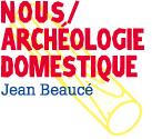 Nous Archéologie Domestique