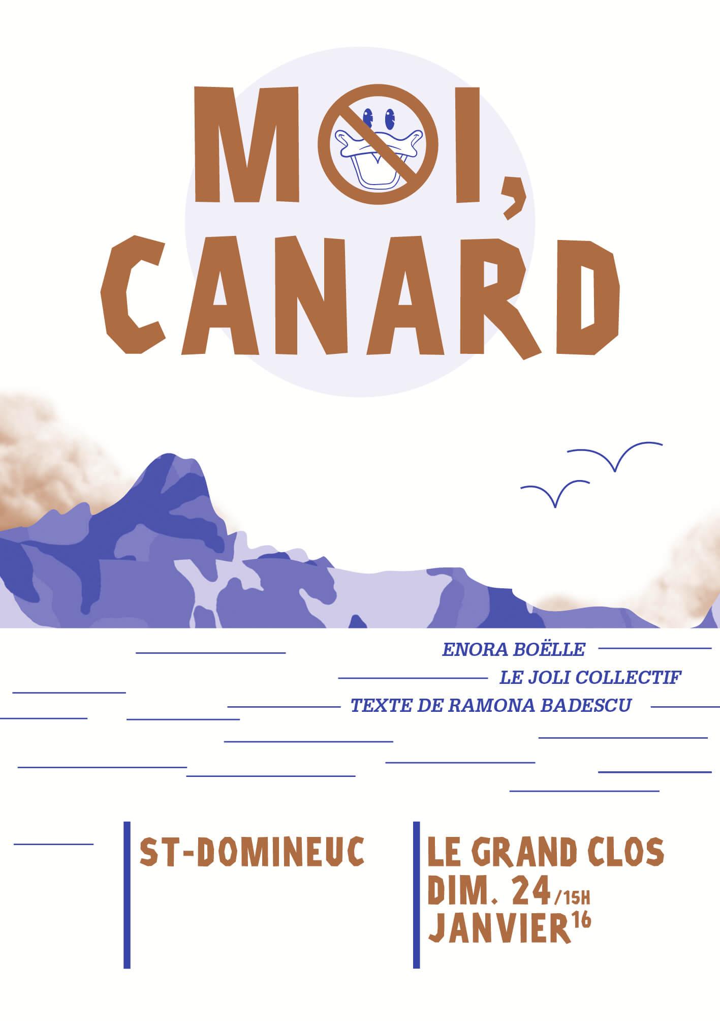 Moi, Canard