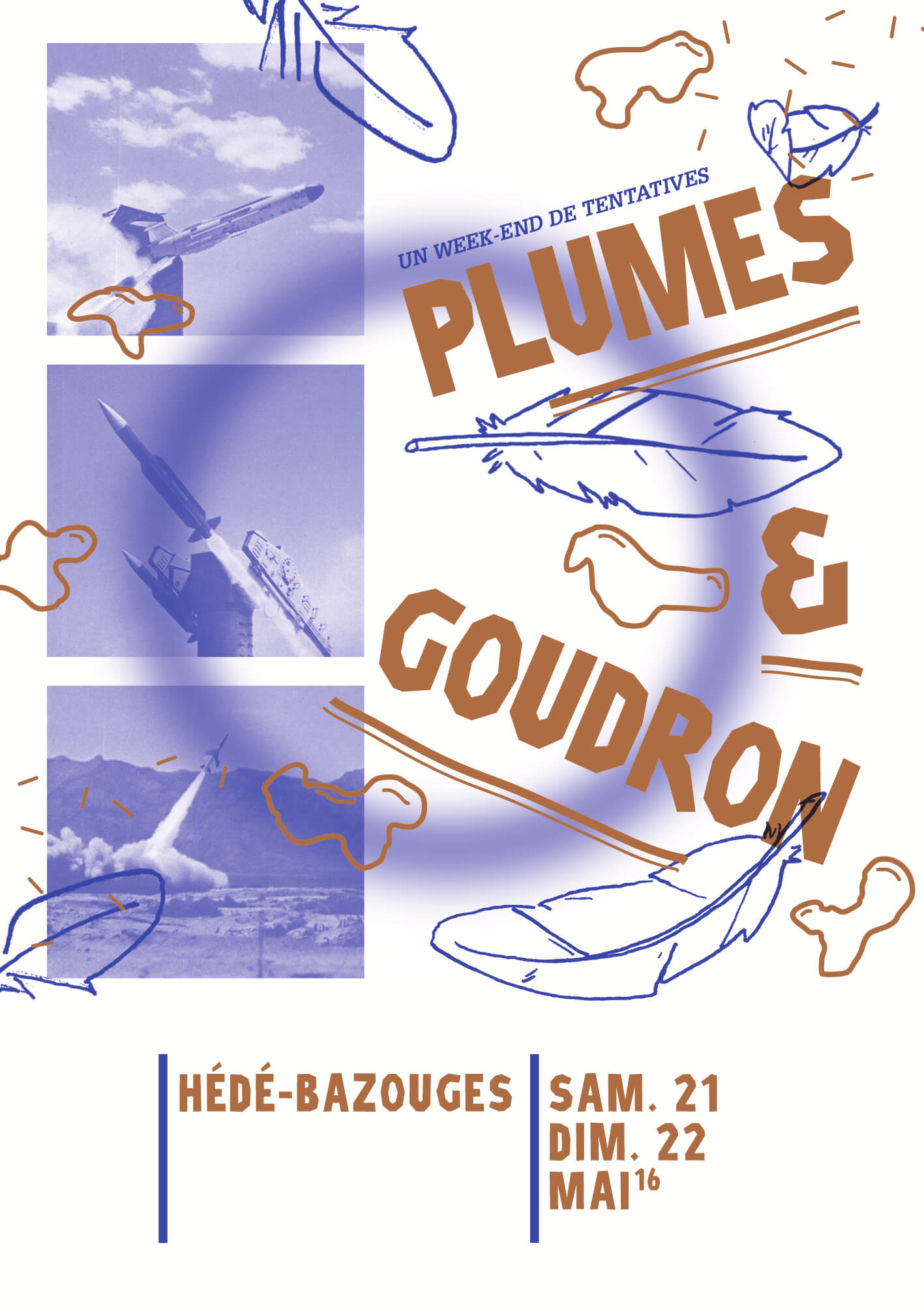 Plumes & Goudrons